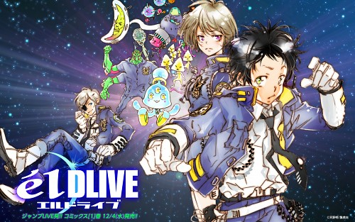 Akira Amano, elDLIVE, Misuzu Sonokata, Chuuta Kokonose, Chips (elDLIVE)