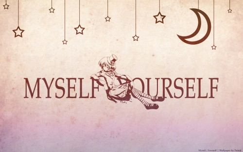 Myself; Yourself Wallpaper